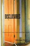 Disclosures: Conversations Gay and Spiritual