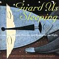 Guard Us Sleeping: Compline--Psalms, Prayers, and Hymns for the Night
