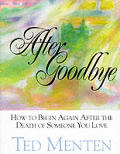 After Goodbye How To Begin Again After