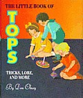 Little Book Of Tops Tricks Lore