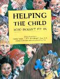 Helping The Child - who doesn't fit in