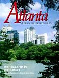Atlanta: A Brave and Beautiful City Cover