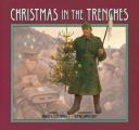 Christmas in the Trenches with CD (Audio)