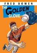 The Golden Glove (All-Star Sports Story)