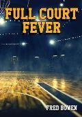 Full Court Fever (All-Star Sports Stories: Basketball)