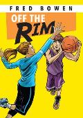 Off the Rim (All-Star Sports Stories: Basketball)