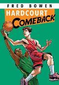 Hardcourt Comeback (Fred Bowen Sports Stories)