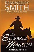 The Edwards Mansion: A Thunder Mountain Novel