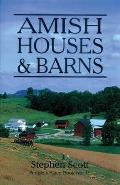 People's Place Book #11: Amish Houses & Barns