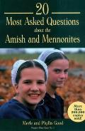 20 Most Asked Questions about the Amish and Mennonites: People's Place Book No. 1