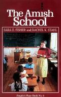 People's Place Book #06: Amish School