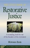 Little Book of Restorative Justice (02 Edition)