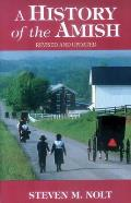 A History of the Amish Revised Edition