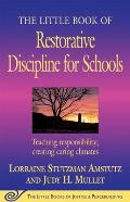 Little Book of Restorative Discipline for Schools Teaching Responsibility Creating Caring Climates