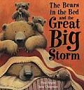 Bears In The Bed & The Great Big Storm