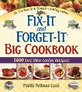 Fix-It and Forget-It Big Cookbook: 1400 Best Slow Cooker Recipes! (Fix-It and Forget-It) Cover