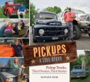 Pickups a Love Story Pickup Trucks Their Owners Their Stories