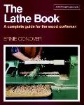 The lathe book :a complete guide to the wood craftsman