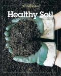 Healthy Soil The Best Of Fine Gardening