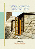 Windows & Skylights The Best of Fine Homebuilding