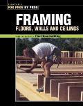 Framing--floors, walls, ceilings :the best of Fine homebuilding.