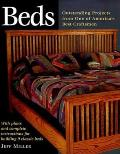 Beds: Nine Outstanding Projects by One of America's Best Craftsmen (Step-By-Step Furniture)