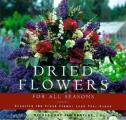Dried Flowers for All Seasons: Creating the Fresh Flower Look Year-Round