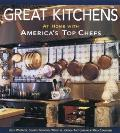 Great Kitchens: At Home with America's Top Chefs