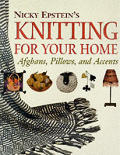 Nicky Epsteins Knitting for Your Home Afghans Pillows & Accents