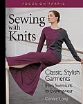 Sewing With Knits Classic Stylish Garments from Swimsuits to Eveningwear