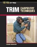 Trim Carpentry Techniques