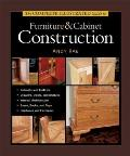 Complete Illustrated Guide to Furniture & Cabinet Construction