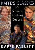 Kaffes Classics 25 Glorious Knitting Des