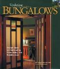 Bungalows: Design Ideas for Renovating, Remodeling, and Building New (Updating Classic America)