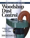 Woodshop Dust Control a Complete Rev Edition Cover
