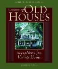 Renovating Old Houses Bringing...