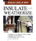 Insulate and Weatherize (02 Edition)