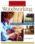Getting Started in Woodworking Skill Building Projects That Teach the Basics