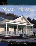 Small Homes: Design Ideas for Great American Houses