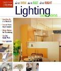 Lighting Solutions Do It Now Do It Fast
