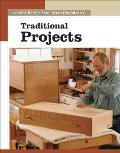 Traditional Projects (New Best of Fine Woodworking)