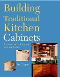 Building Traditional Kitchen Cabinets Re