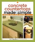 Concrete Countertops Made Simple: A Step-By-Step Guide with DVD (Made Simple)