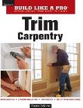 Trim Carpentry 1st Edition