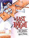 Last Knight An Introduction To Don Quixote