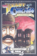 Beast Of Chicago An Account Of The Life & Murderous Career Of H H Holmes A Treasury Of Victorian Murder