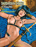 Barbarian Chicks and Demons, Volume 3