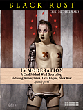 Immoderation: A Chad Michael Ward Goth Trilogy Including Autopsyrotica, Devil Engine, Black Rust