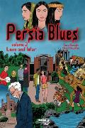 Persia Blues, Volume 2: Love and War