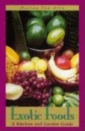 Exotic Foods: A Kitchen and...